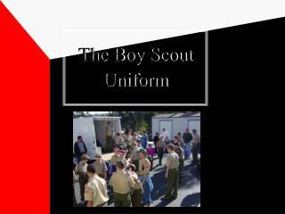 The Boy Scout Uniform