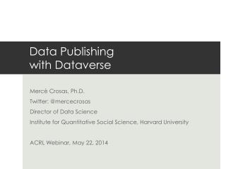 Data Publishing  with  Dataverse