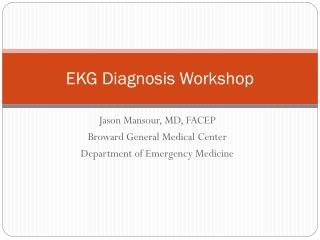 EKG Diagnosis Workshop