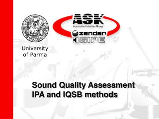 Sound Quality Assessment IPA and IQSB methods