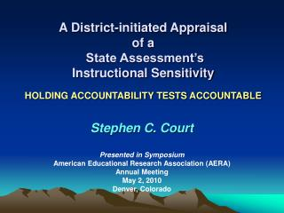 Stephen C. Court Presented in Symposium  American Educational Research Association (AERA)