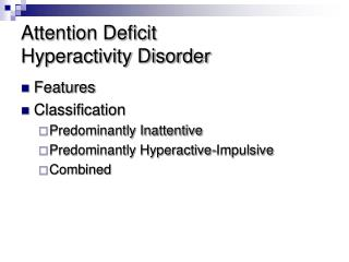 Attention Deficit  Hyperactivity Disorder