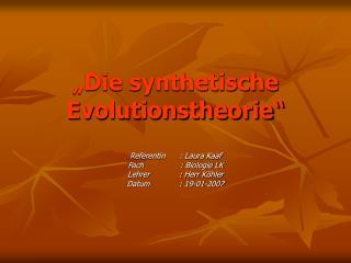 �Die synthetische Evolutionstheorie�