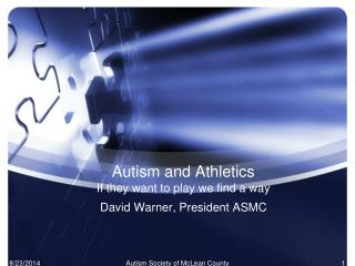 Autism and Athletics If they want to play we find a way