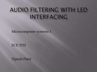 Audio Filtering with led interfacing