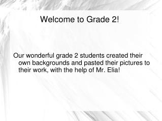 Welcome to Grade 2!