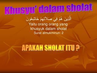 Khusyu' dalam sholat