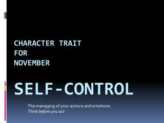 Character Trait  for November Self-Control