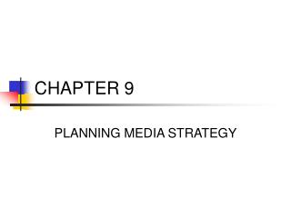 PLANNING MEDIA STRATEGY