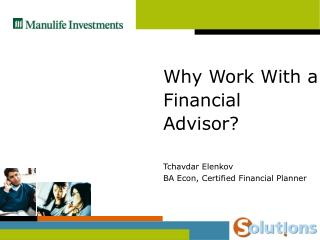 Why Work With a Financial Advisor?