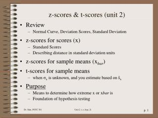 z-scores & t-scores (unit 2)