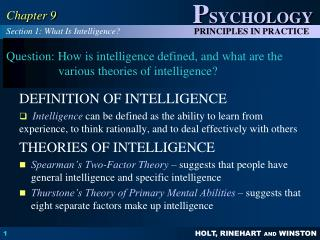 Question: How is intelligence defined, and what are the various theories of intelligence?