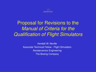 Proposal for Revisions to the  Manual of Criteria for the Qualification of Flight Simulators