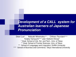 Development of a  CALL system  for Australian learners  of  Japanese Pronunciation