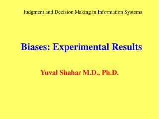 Biases: Experimental Results