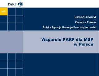 Wsparcie PARP dla MSP  w Polsce