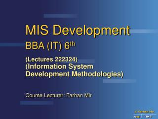 MIS Development BBA (IT) 6 th