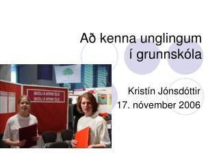Að kenna unglingum  í grunnskóla