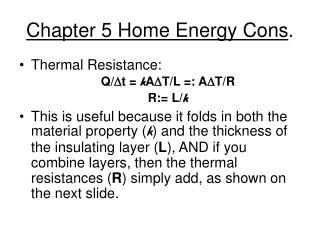 Chapter 5 Home Energy Cons .
