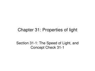 Chapter 31: Properties of light