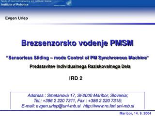 """Sensorless Sliding – mode Control of PM Synchronous Machine"""