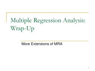 Multiple Regression Analysis: Wrap-Up