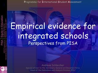 Empirical evidence for integrated schools Perspectives from PISA