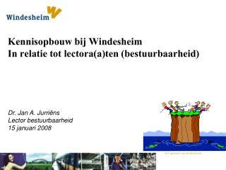 Kennisopbouw bij Windesheim In relatie tot lectora(a)ten (bestuurbaarheid)