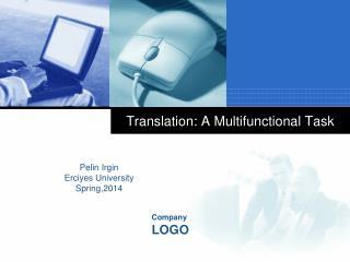 Translation: A Multifunctional Task