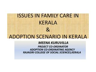 ISSUES IN FAMILY CARE IN KERALA & ADOPTION SCENARIO IN KERALA