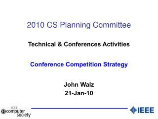 2010 CS Planning Committee