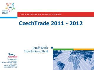 CzechTrade 2011 - 2012