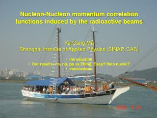 Nucleon-Nucleon momentum correlation functions induced by the radioactive beams Yu-Gang Ma