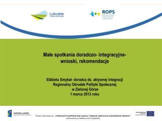 Ma?e spotkania doradczo- integracyjne- wnioski, rekomendacje