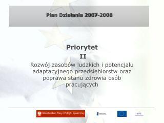 Plan Działania 2007-2008