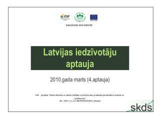 Latvijas iedzīvotāju aptauja