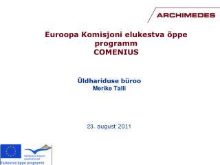 Euroopa Komisjoni elukestva õppe programm COMENIUS