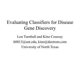 Evaluating Classifiers for Disease Gene Discovery