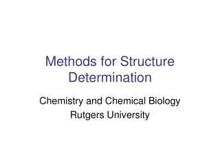 Methods for Structure Determination
