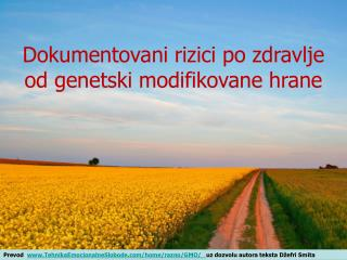 Dokumentovani rizici po zdravlje  od genetski modifikovane hrane