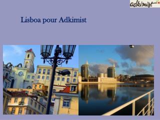 Lisboa pour Adkimist