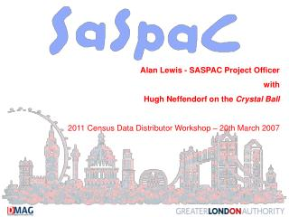 Alan Lewis - SASPAC Project Officer with Hugh Neffendorf on the  Crystal Ball