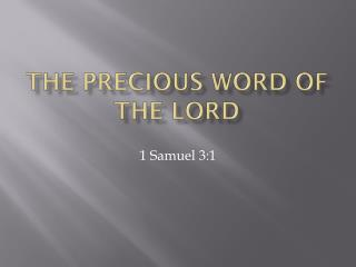 The Precious Word of the Lord