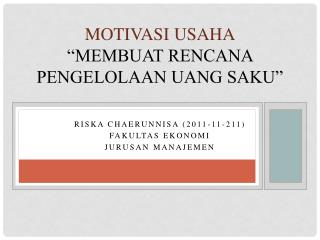 "Motivasi Usaha ""Membuat Rencana Pengelolaan Uang Saku"""