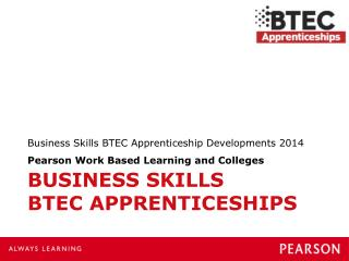Business Skills   BTEC APPRENTICESHIPS