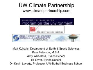 Matt Kuharic, Department of Earth & Space Sciences Kaia Peterson, M.B.A.