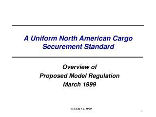 A Uniform North American Cargo  Securement Standard