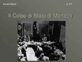 Il Colpo di Stato di Monaco