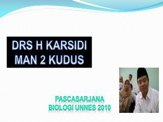 DRS H KARSIDI MAN 2 KUDUS