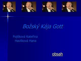 Bo�sk� K�ja Gott